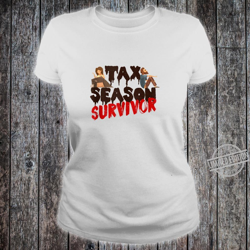 Tax Season Survivor Shirt ladies tee