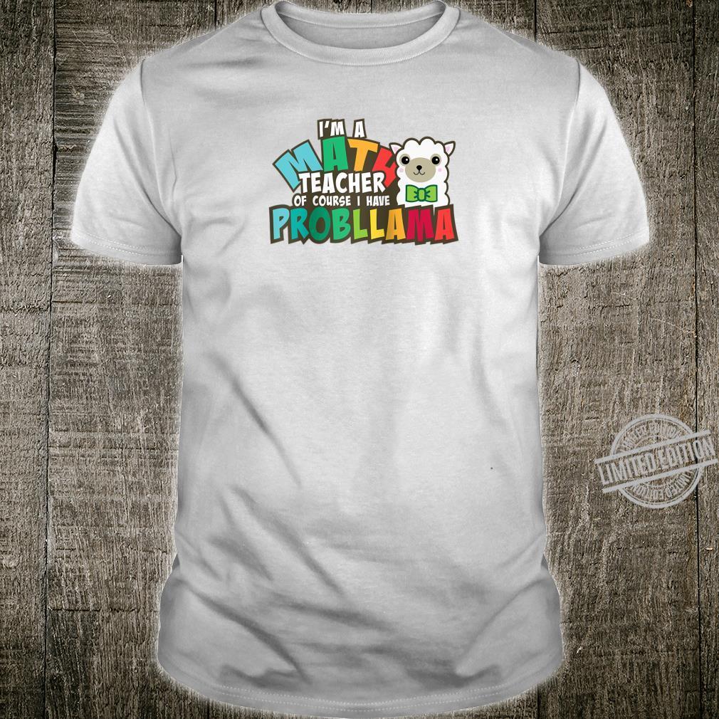 Teacher Probllama Math Pi Day Mathematics Teacher Geek Nerd Shirt