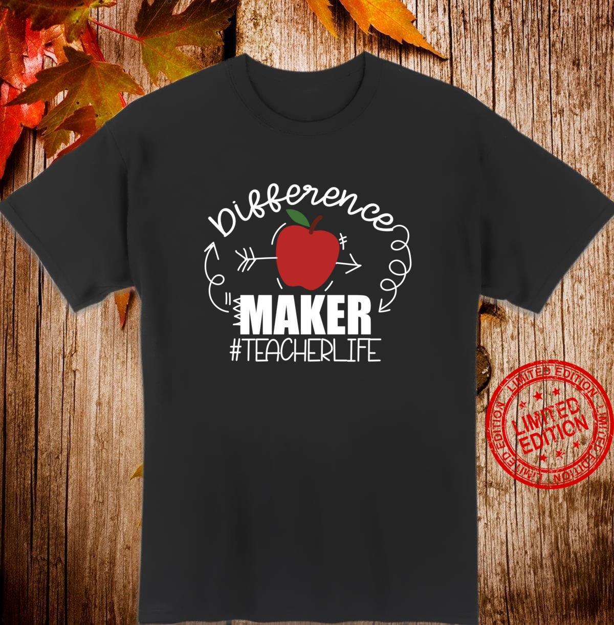 Teachers are Difference Makers, Teacher Back to School Shirt