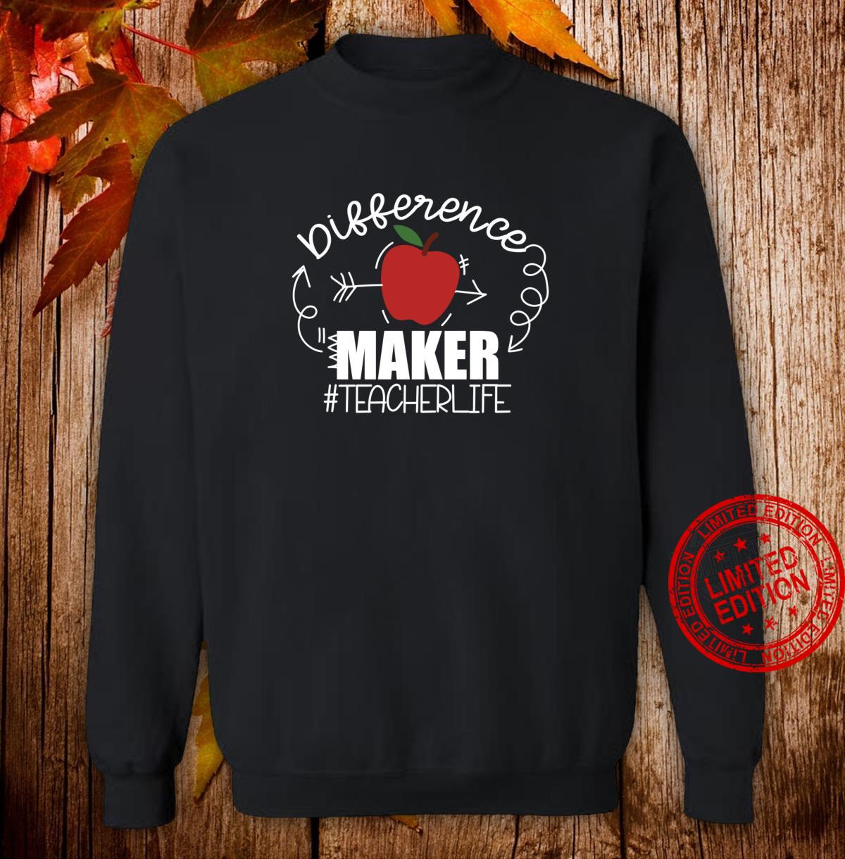 Teachers are Difference Makers, Teacher Back to School Shirt sweater
