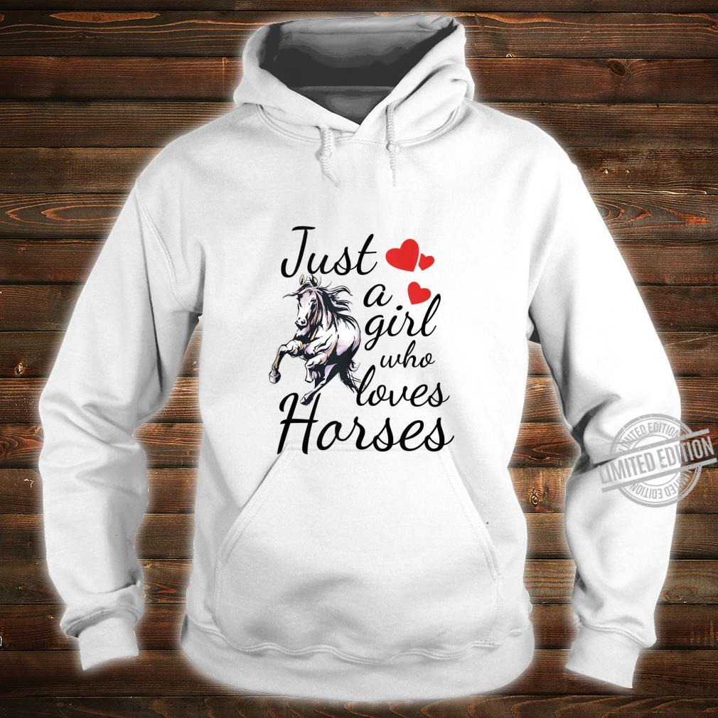 Teen Horse Girl Just A Girl Who Loves Horses Quote Shirt hoodie