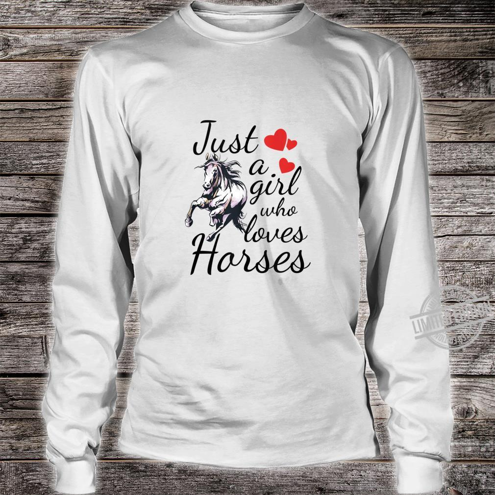 Teen Horse Girl Just A Girl Who Loves Horses Quote Shirt long sleeved