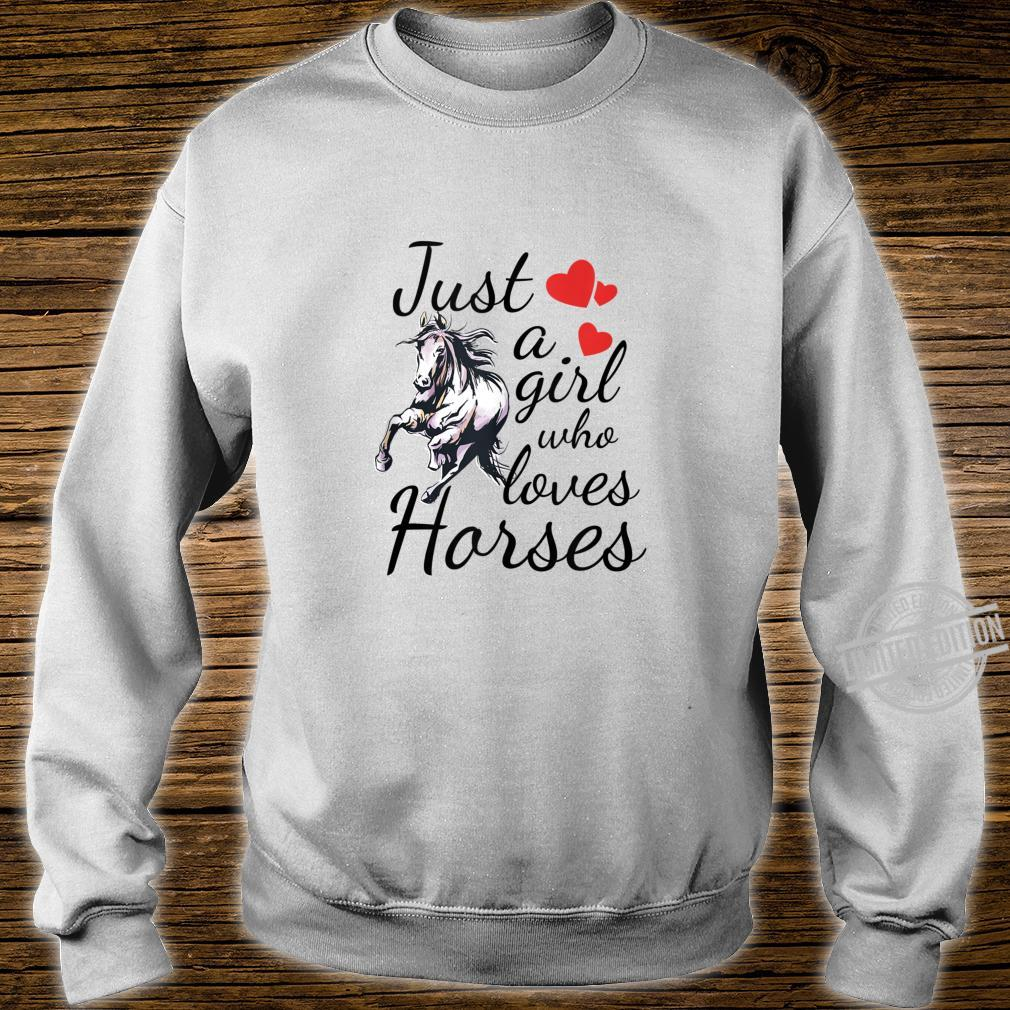 Teen Horse Girl Just A Girl Who Loves Horses Quote Shirt sweater
