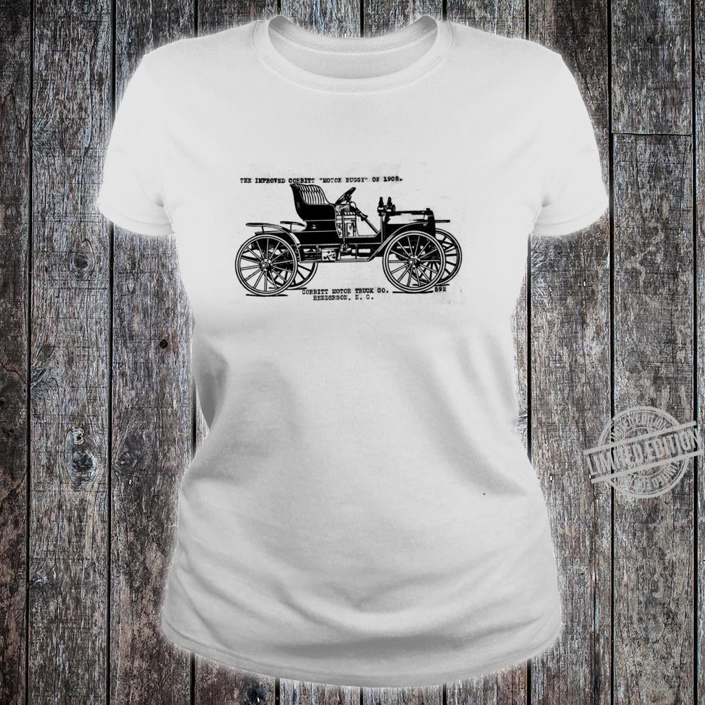 The Improved Corbitt Motor Buggy of 1908 Henderson, NC Shirt ladies tee