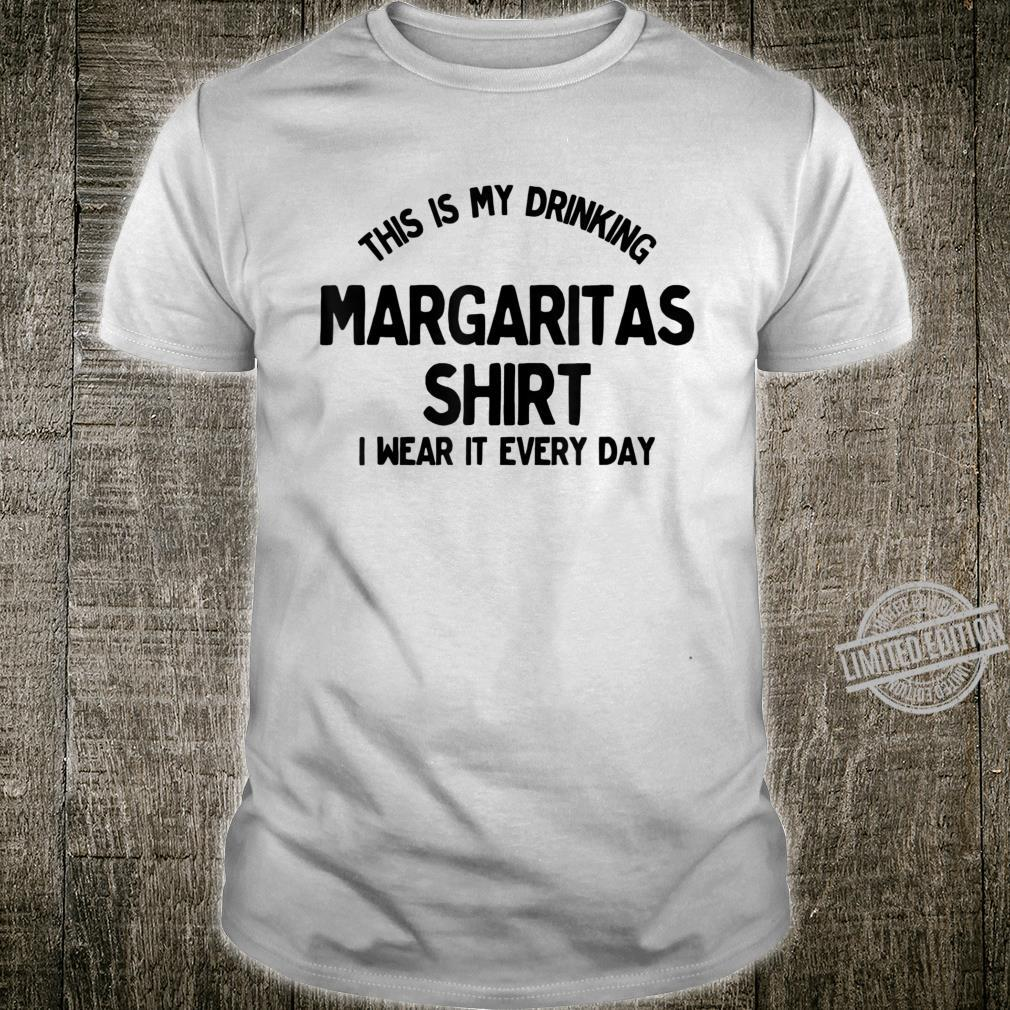 This Is My Drinking Margaritas Shirt Shirt