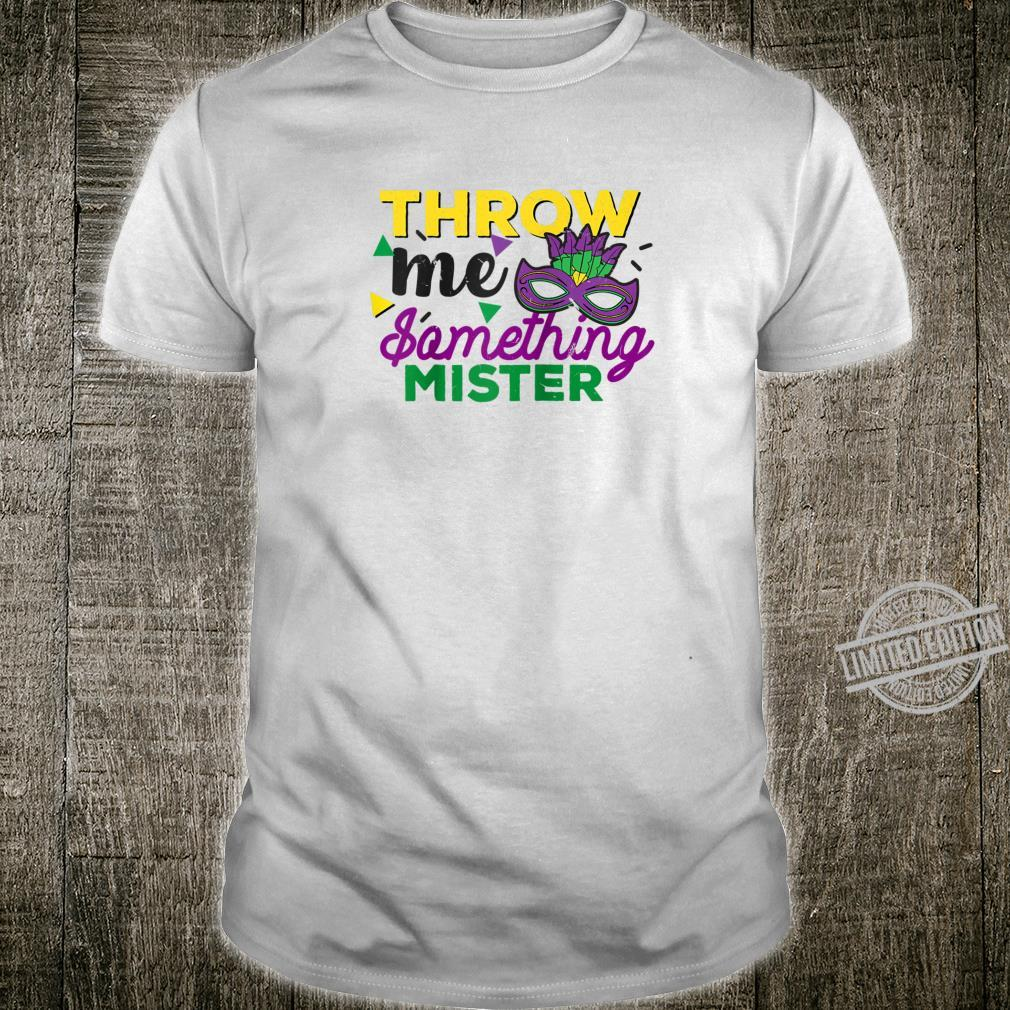 Throw Me Something Mister Mardi Gras New Orleans Hurricane Shirt