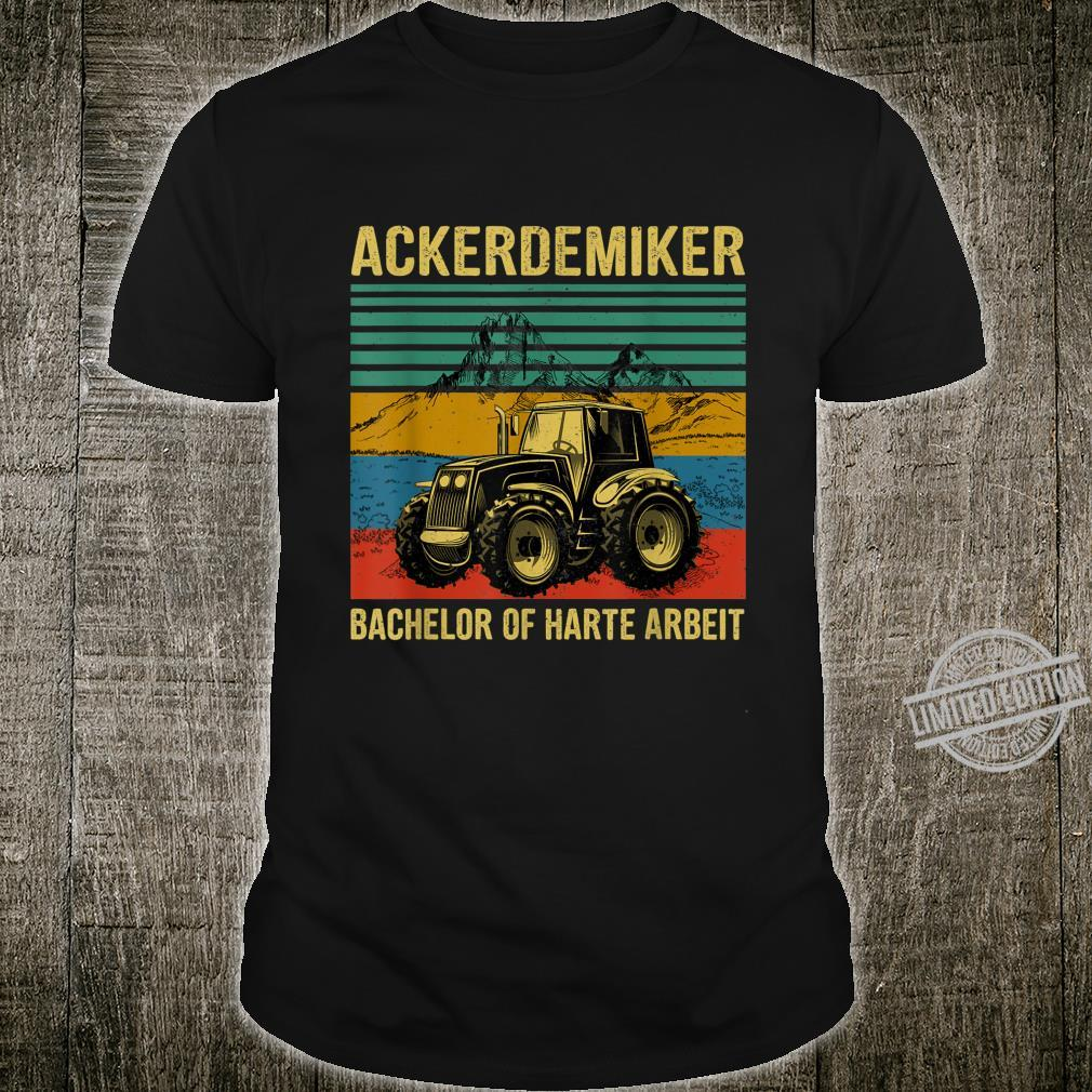Tractor Bachelor Of Hard Work Shirt