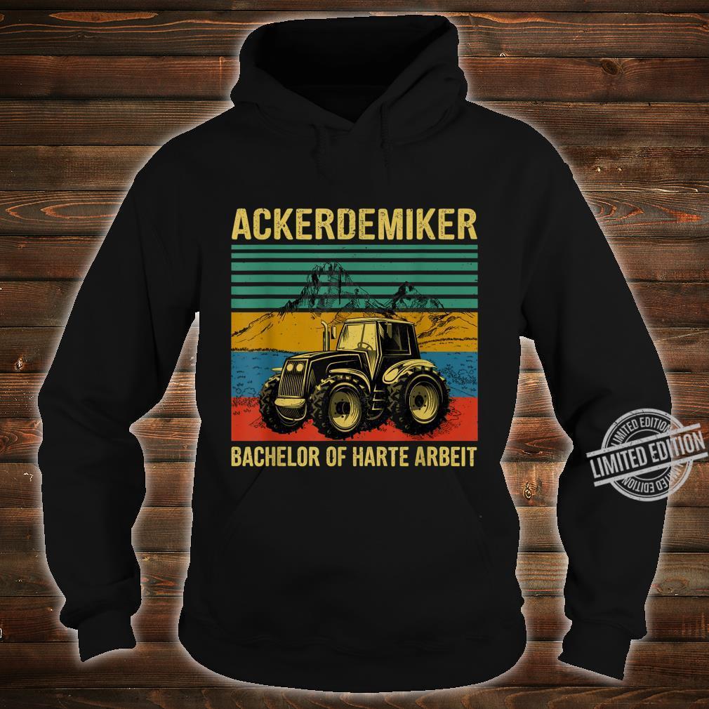 Tractor Bachelor Of Hard Work Shirt hoodie