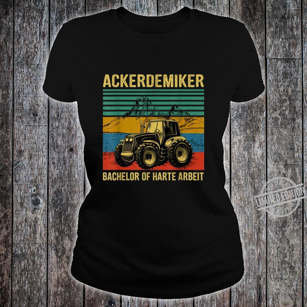 Tractor Bachelor Of Hard Work Shirt ladies tee