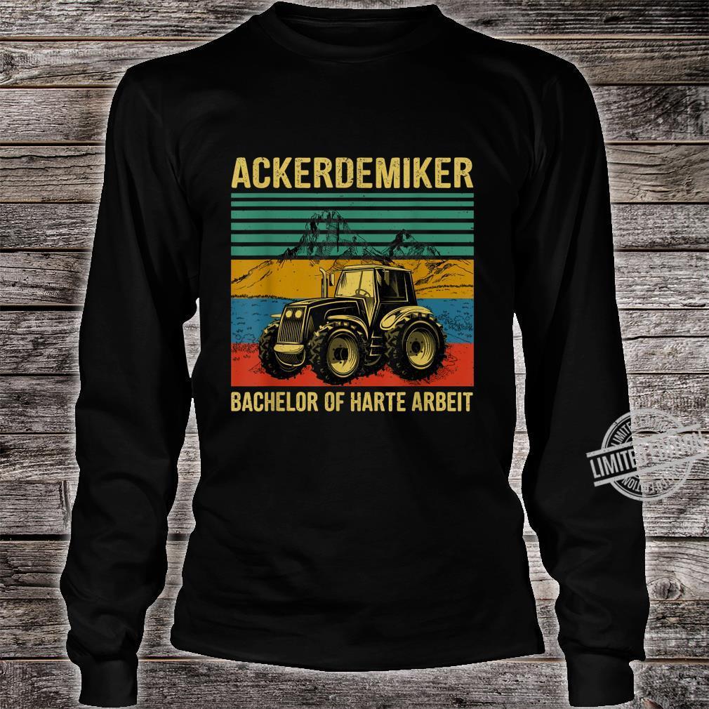 Tractor Bachelor Of Hard Work Shirt long sleeved