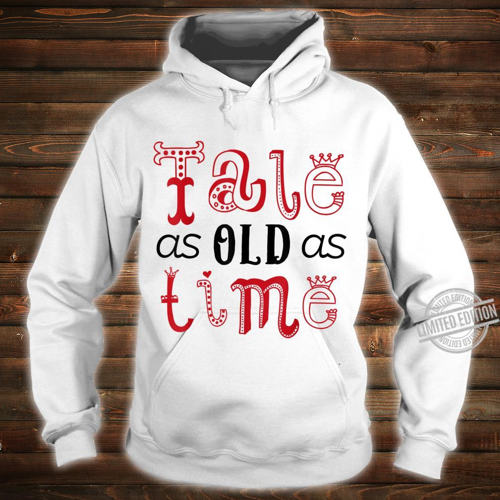 Valentine's Day for Her Tale As Old As Time Shirt hoodie