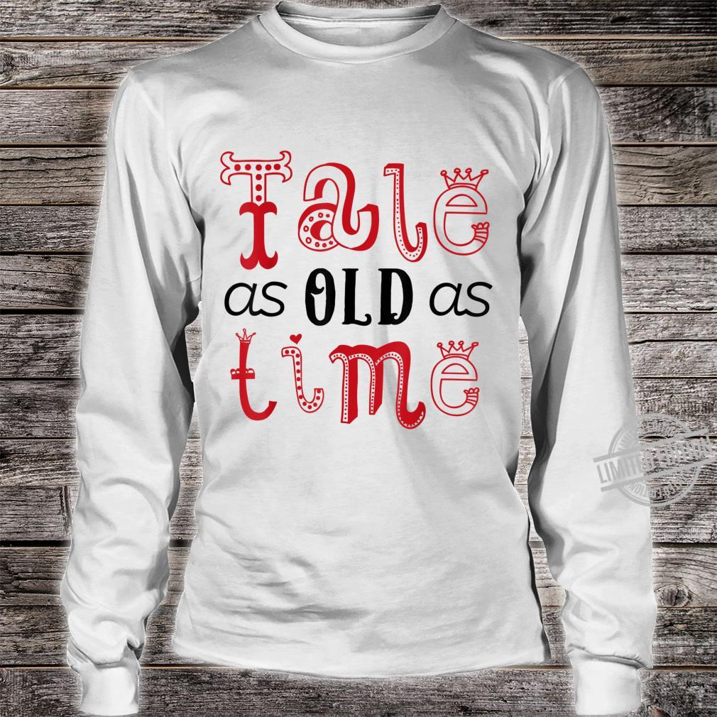 Valentine's Day for Her Tale As Old As Time Shirt long sleeved