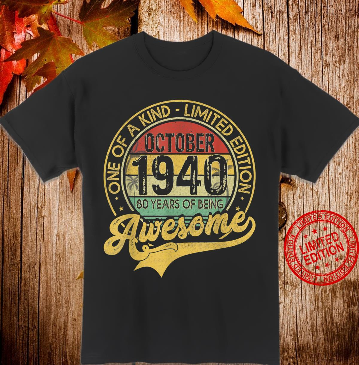 Vintage October 1940 80 Years Born In 1940 80th Bday Shirt