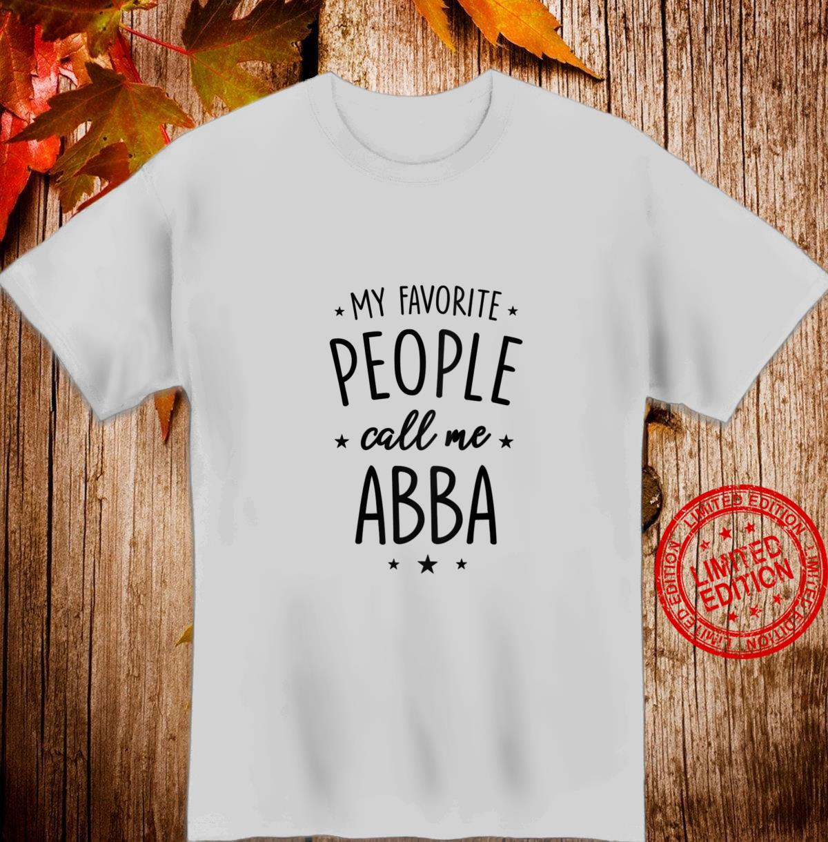 Womens Abba My Favorite People Call Me Abba Shirt