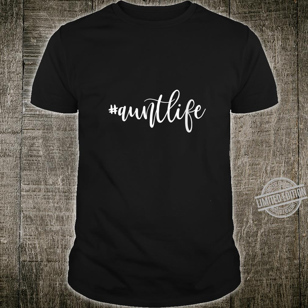 Womens Aunt Life Shirt Mother's Day Niece Nephew Shirt