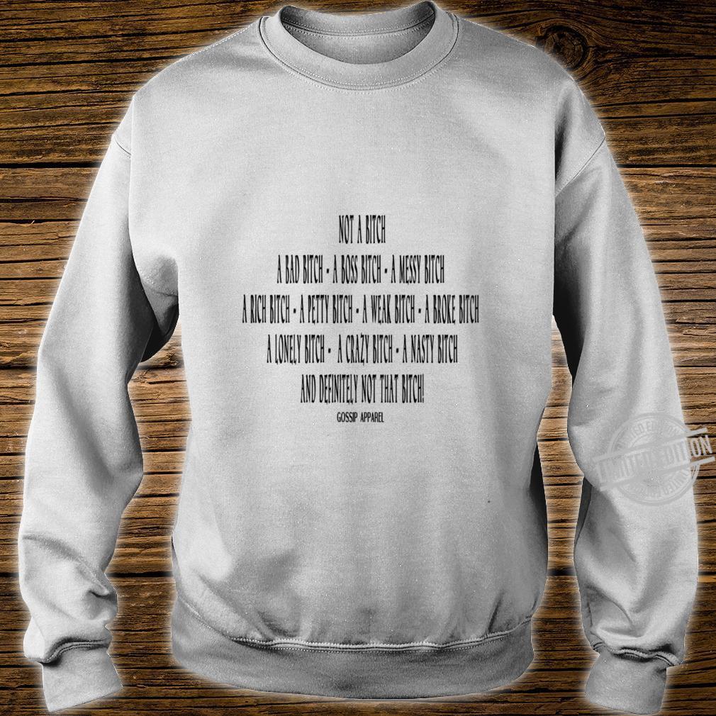 Womens Not A BTCH Shirt sweater