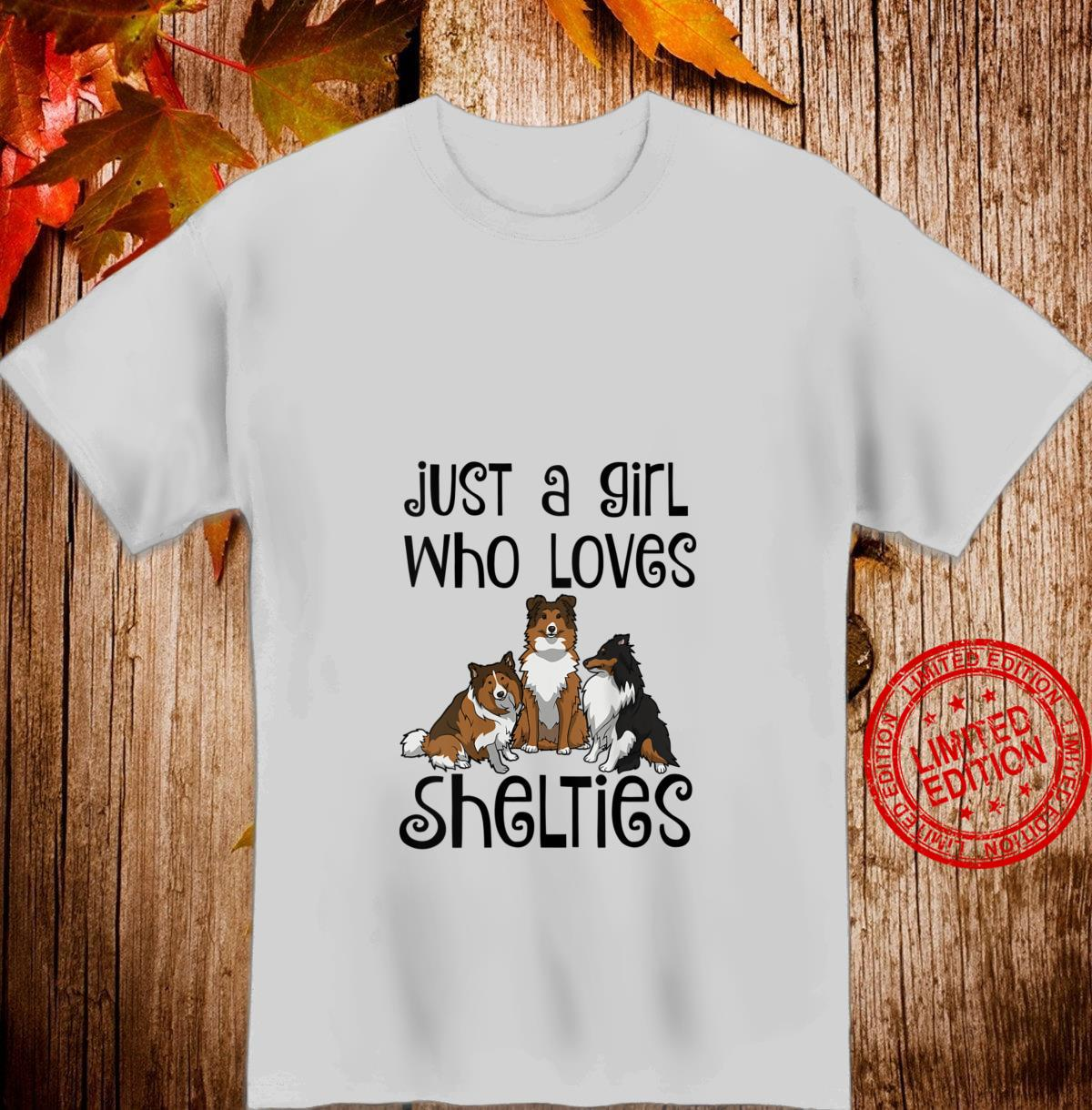 Womens Shelties, Sheltie, Girl Loves Shelties Cute Sheltie Mom Shirt