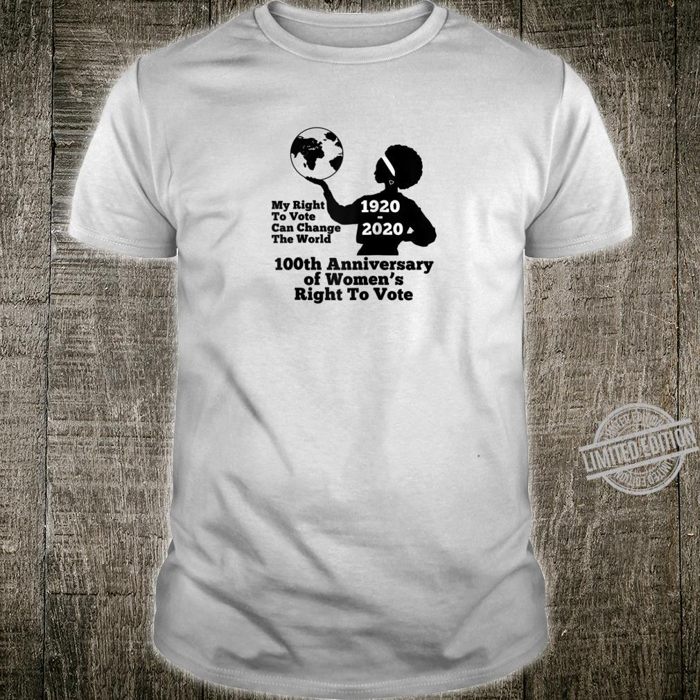 Womens Suffrage Right To Vote Change The World Feminist Shirt