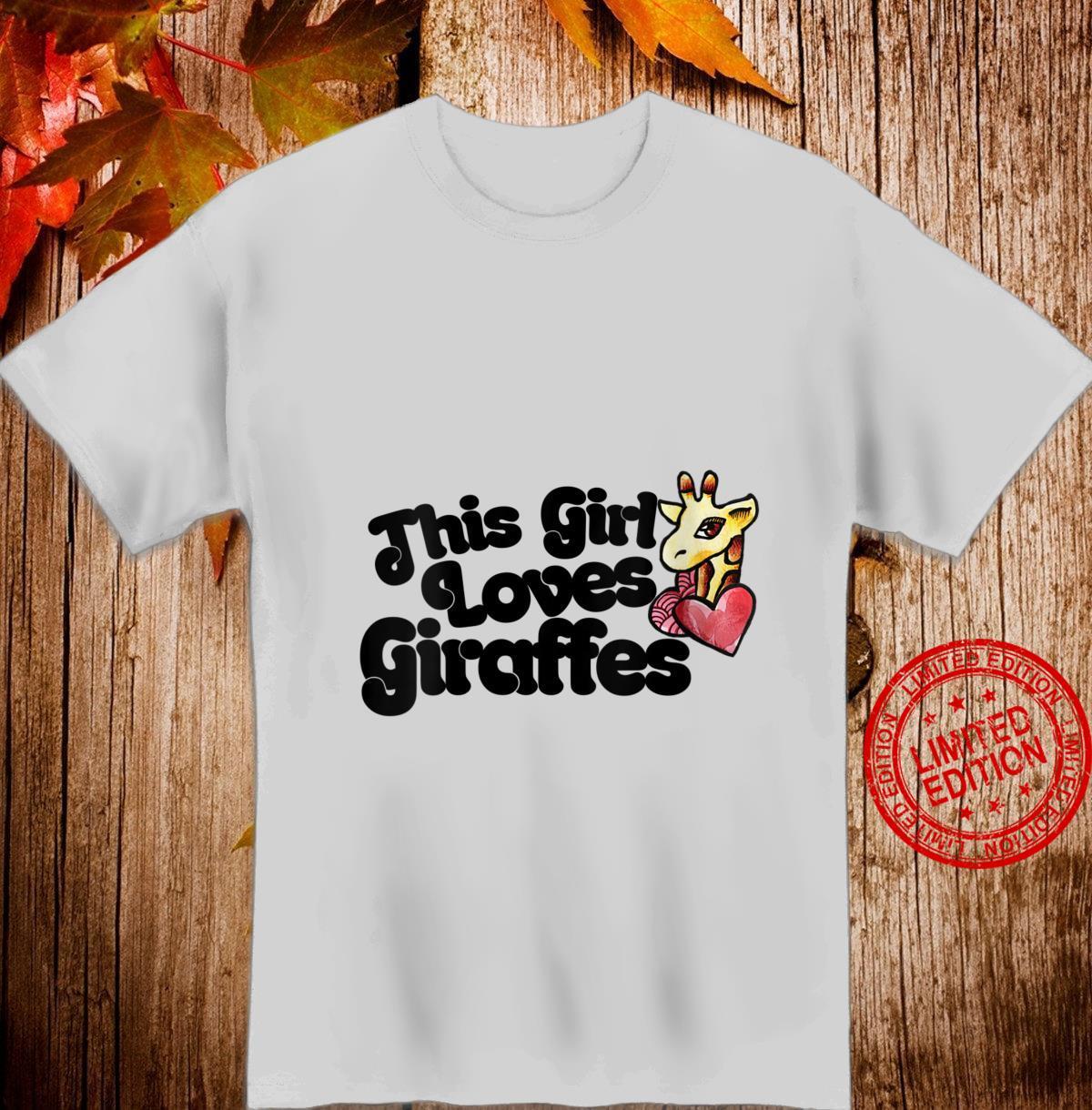 Womens This girl loves giraffes Shirt