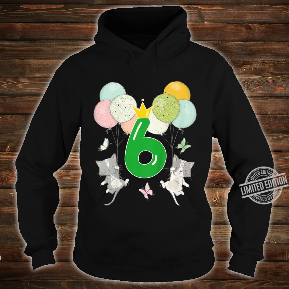 Youth Birthday 6 Years Boy Girl Number Cats Balloons Shirt hoodie